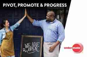 Pivot Promote and Progress